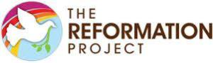 For more information on The Reformation Project, visit www.reformationproject.org